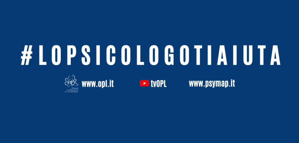 #LOPSICOLOGOTIAIUTA – EMERGENZA CORONAVIRUS